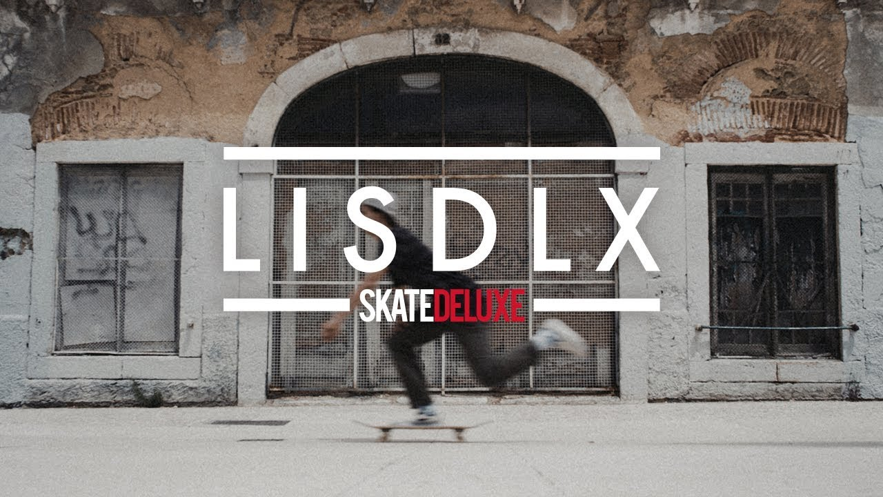 LISDLX | skatedeluxe Team in Lisbon, Portugal