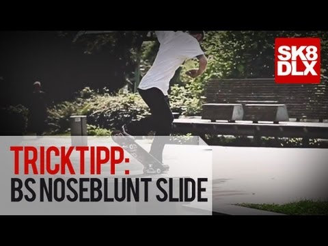 Skateboard Trick Tipp | How To BS Nosebluntslide mit Willow | skatedeluxe Skate Team |