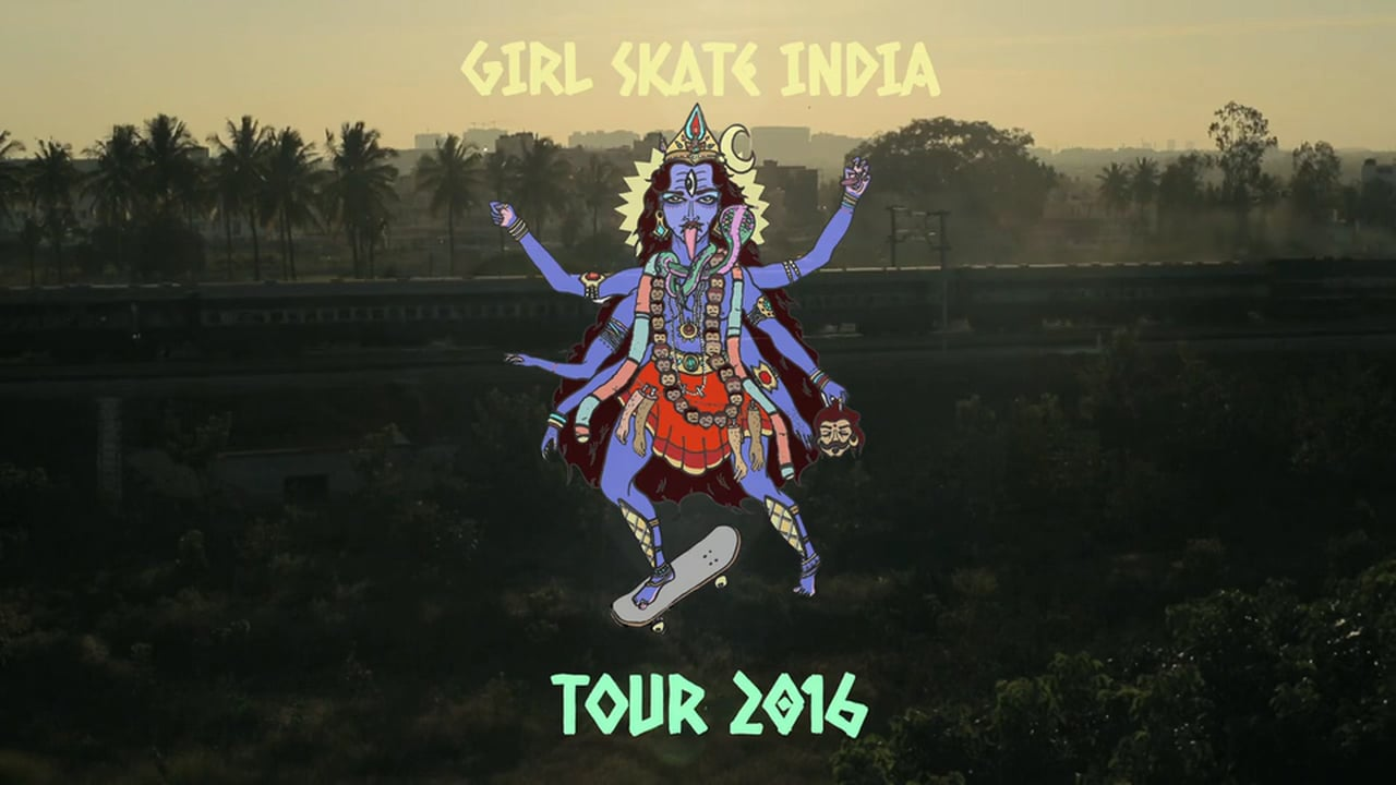 GIRL SKATE INDIA TOUR FULL MOVIE