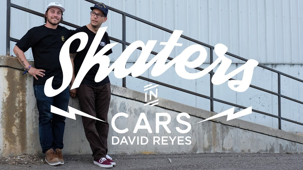Skaters In Cars: David Reyes | X Games