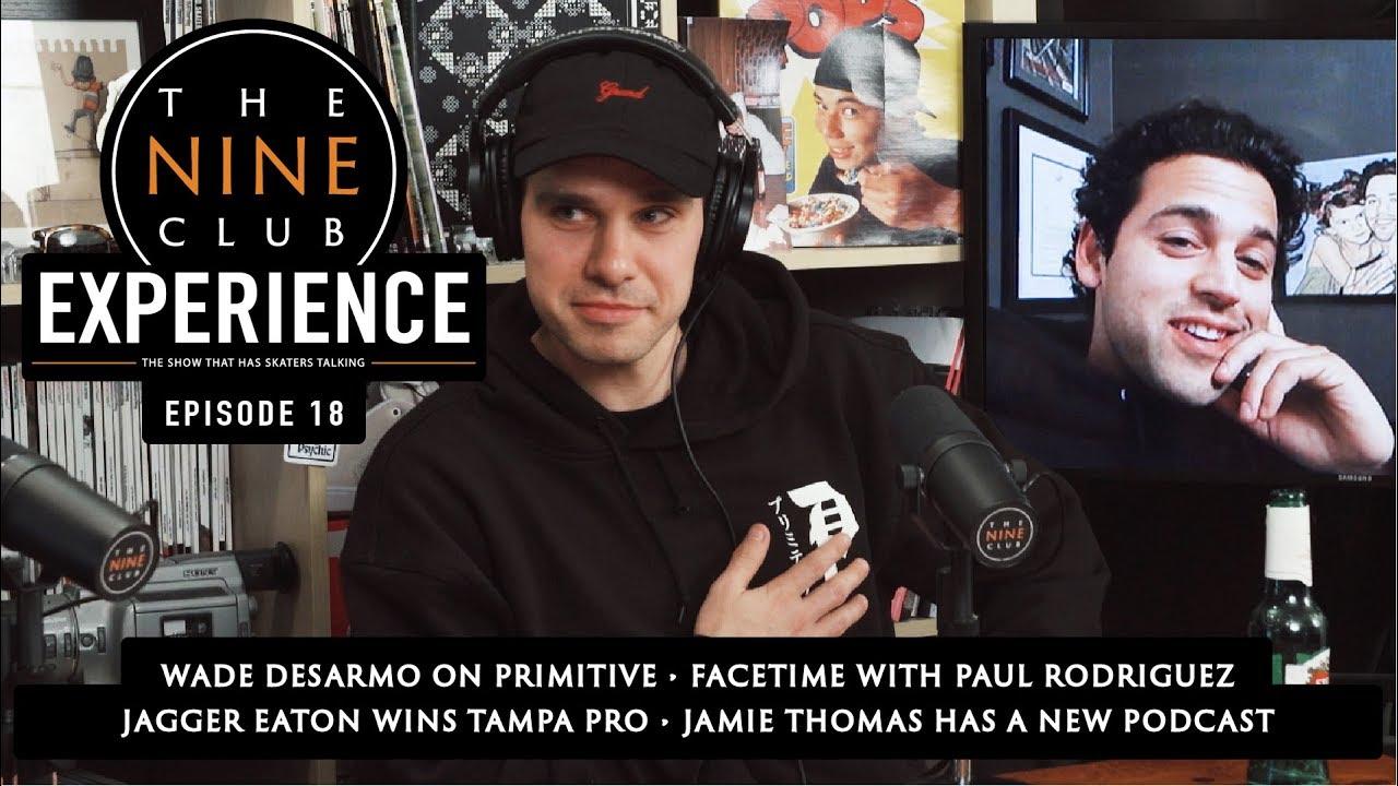 The Nine Club EXPERIENCE | Episode 18 - Wade DesArmo