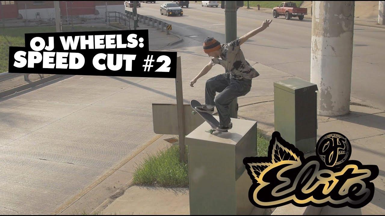 OJ Wheels | Speed Cut #2