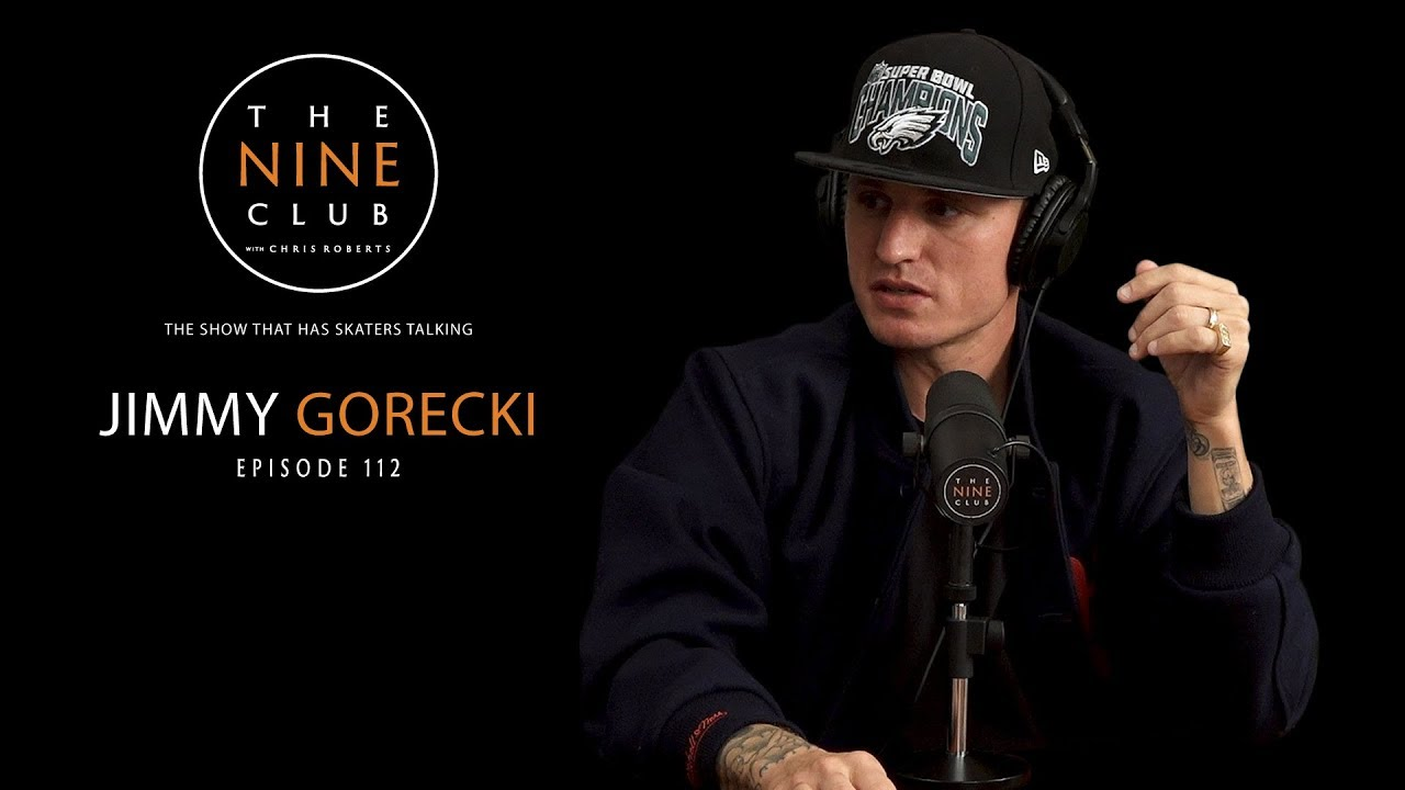 Jimmy Gorecki | The Nine Club With Chris Roberts - Episode 112