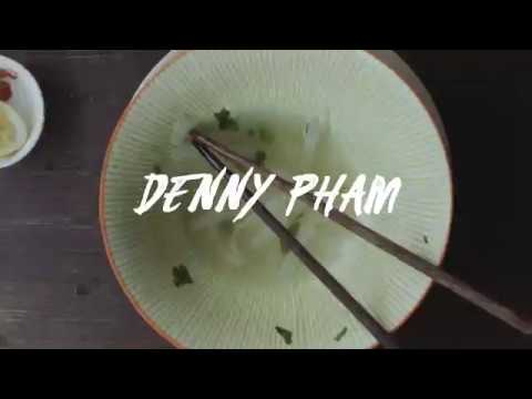 "Denny Pham's ""Pho O' Clock"""