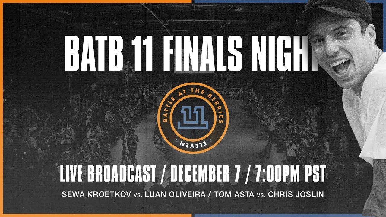 Battle At The Berrics 11 | Finals Night