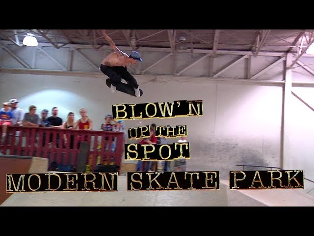Blow'n Up The Spot: Modern Skatepark | Independent Trucks