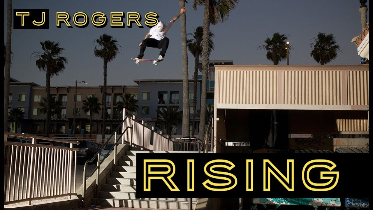 TJ Rogers 'RISING' Video Part