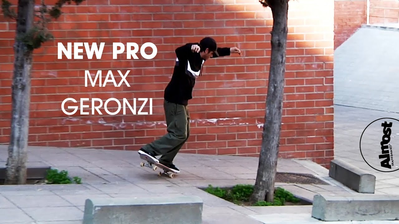 MAX GERONZI NEW ALMOST PRO
