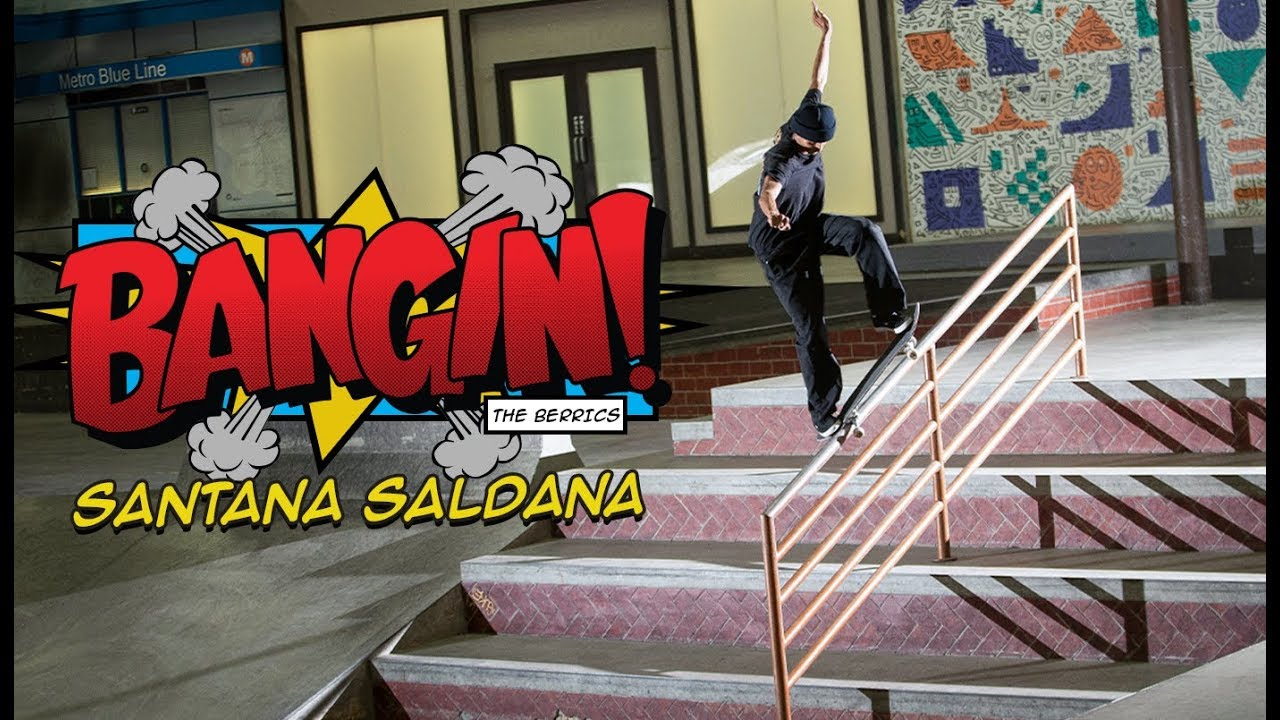 "OUR NEW FAVORITE SKATER SANTANA SALDANA IS ""BANGIN!"""