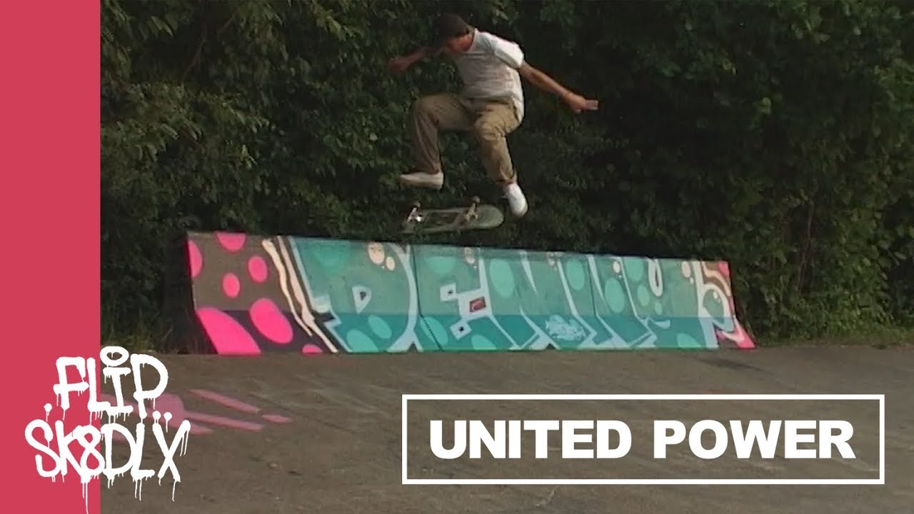 UNITED POWER - Denny Pham | Flip x skatedeluxe