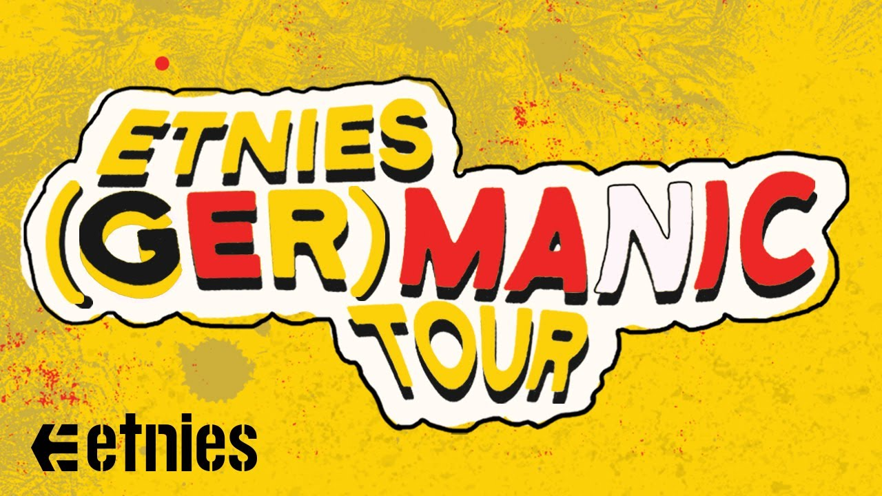 The etnies (ger)MANIC Tour