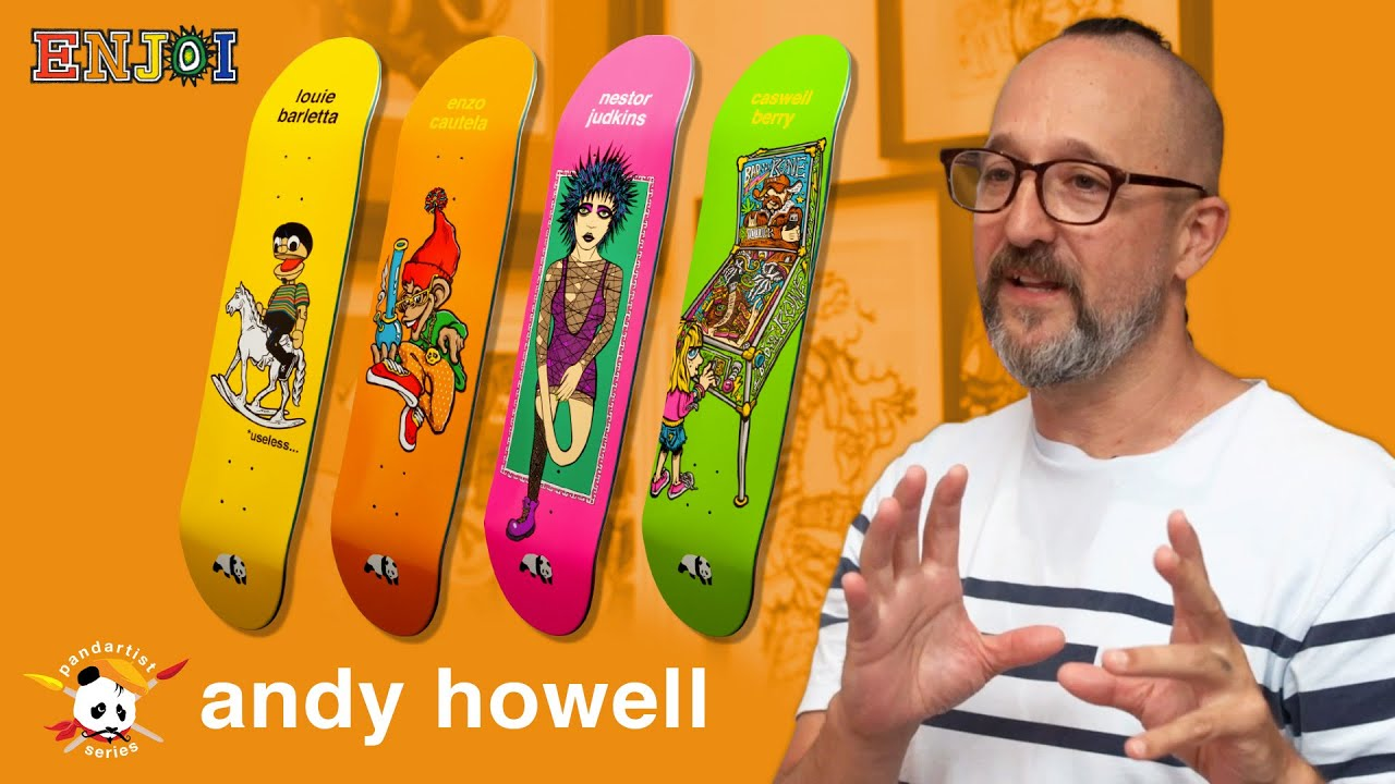 enjoi Pandartist episode 43: Andy Howell