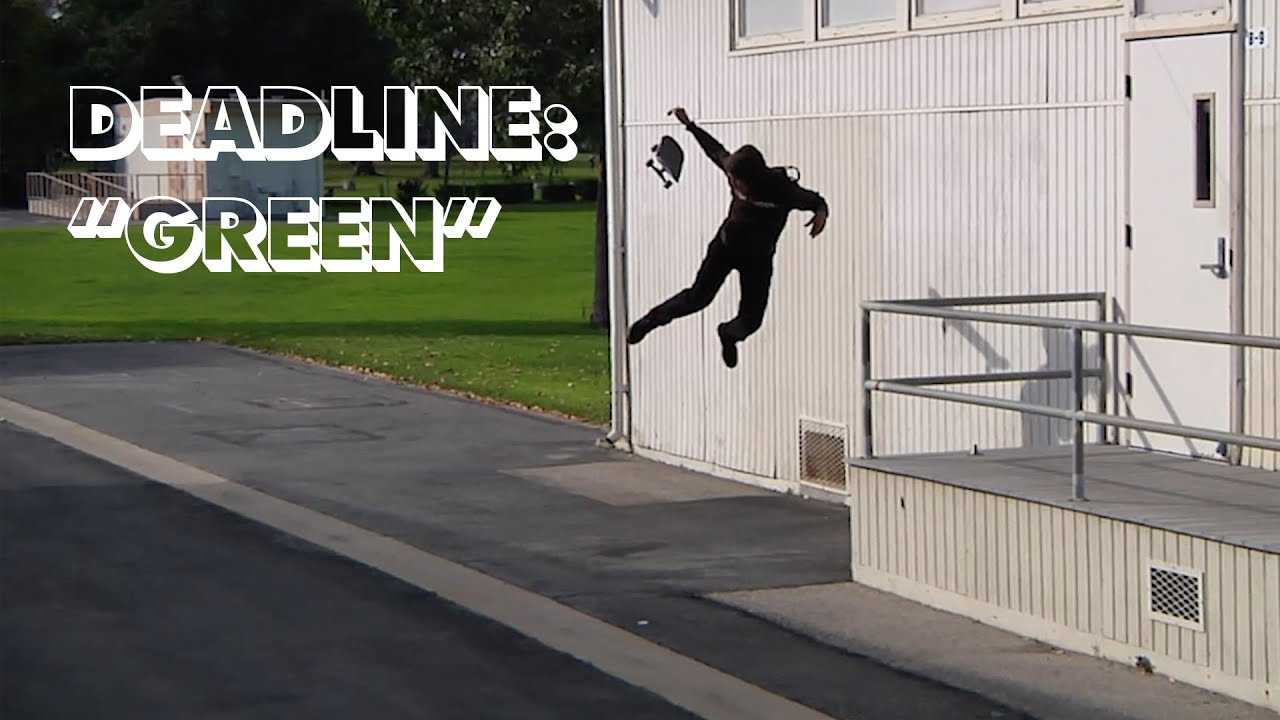 "Deadline: Emerica's ""Green"""