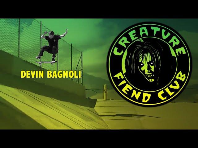 Creature Fiend Club: Devin Bagnoli