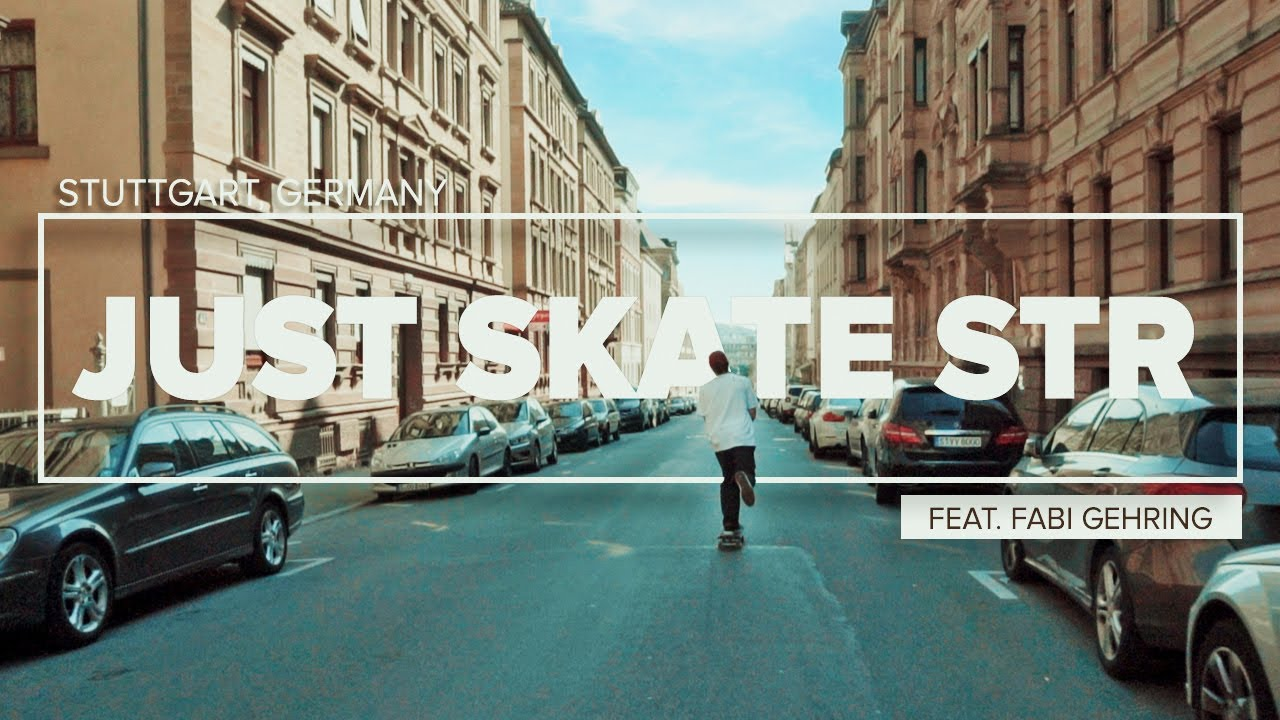 JUST SKATE STR - Feat. Fabi Gehring