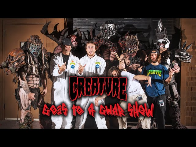 Creature Goes to a GWAR show!! Behind the Scenes with Russell, Hitz, Reyes and Gardner