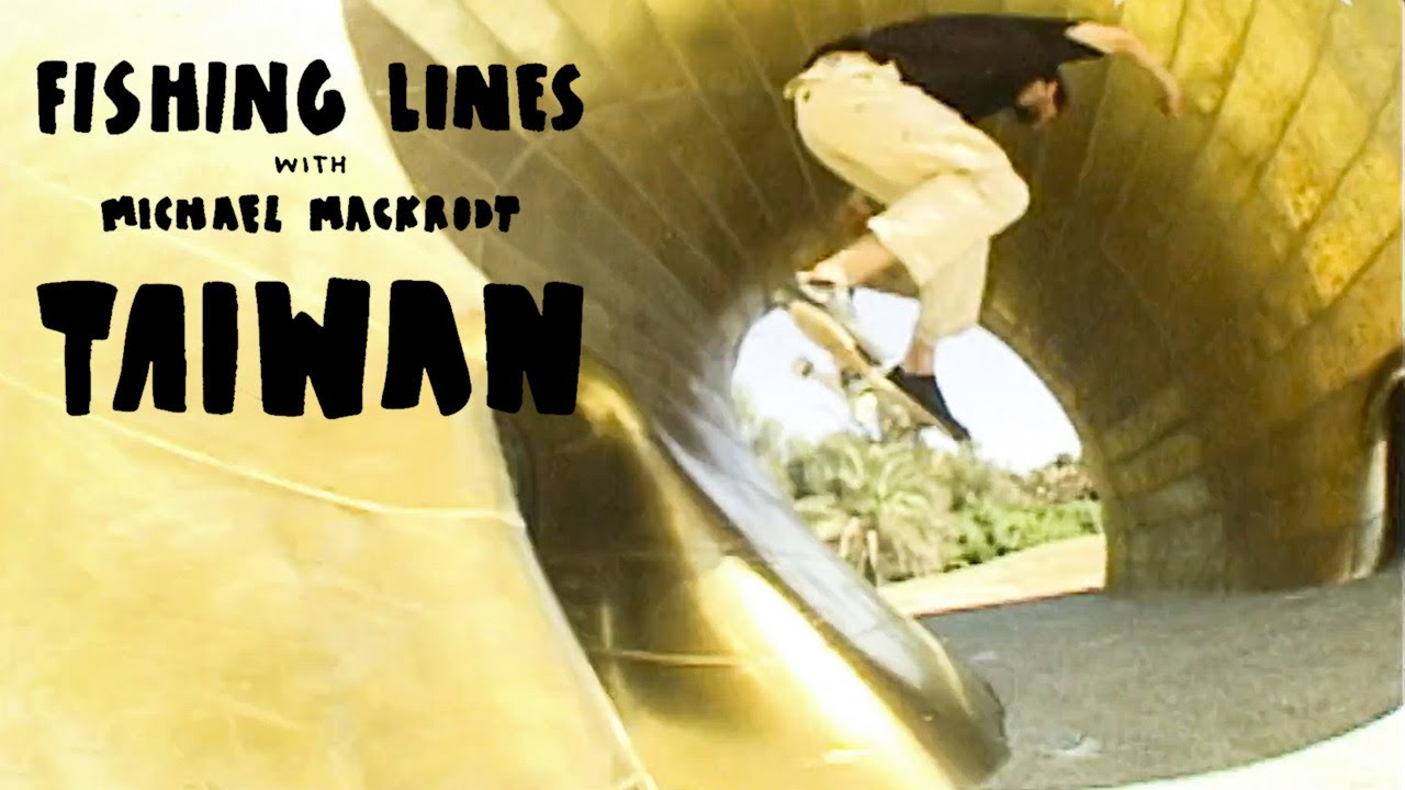 "Michael Mackrodt's ""Fishing Lines Taiwan"" Video"