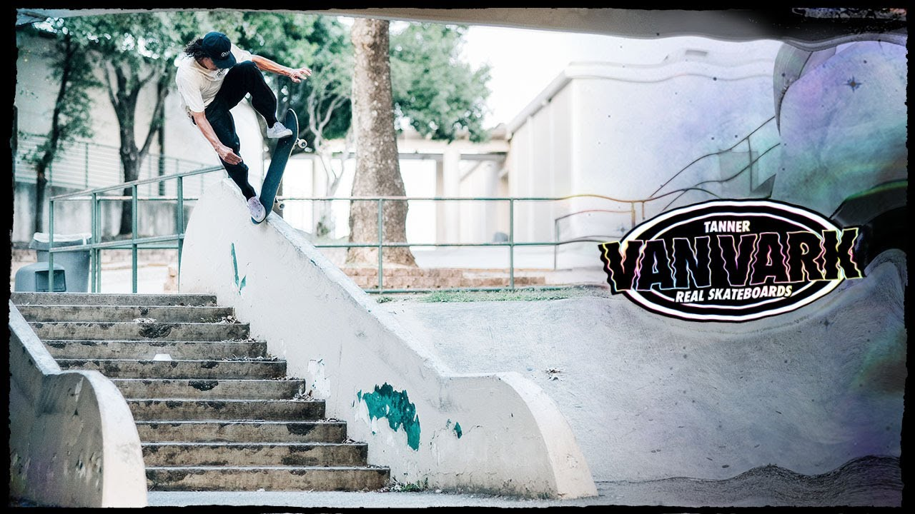 "Tanner Van Vark's ""T.V.V."" Part for REAL"