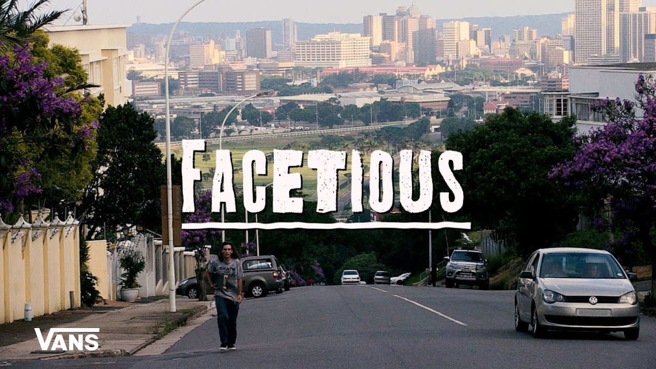 Vans South Africa Presents: FACETIOUS | Skate | VANS
