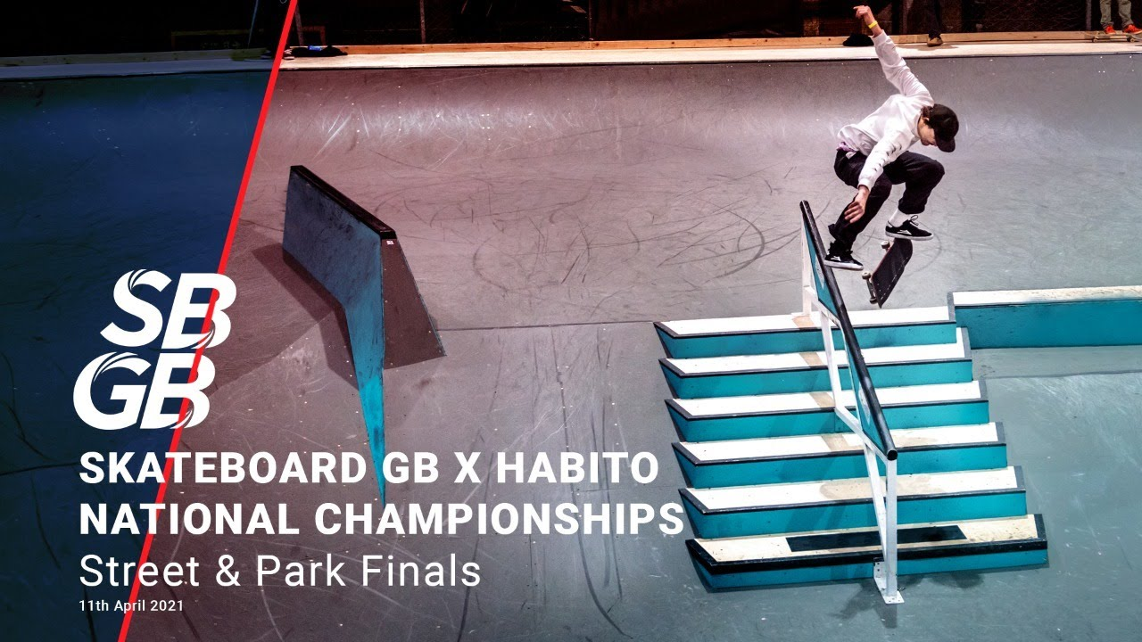 LIVE | Skateboard GB X Habito National Championships