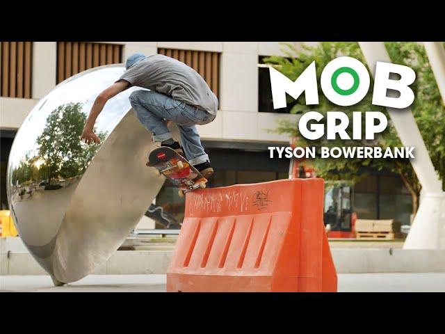 Grip It & Rip It with Tyson Bowerbank | MOB Grip