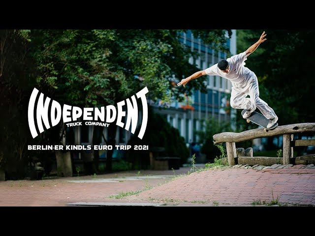 "Independent Trucks ""Berlin-er Kindls"" Euro Trip 2021 w/ Knox, Milou, Doobie & More!"
